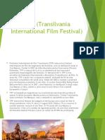 TIFF (Transilvania International Film Festival)