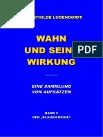 Ludendorff, Mathilde - Wahn und seine Wirkung, 2. Auflage