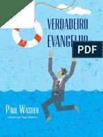 El Verdadero Evangelio by Paul Washer