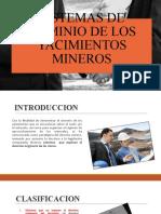 SISTEMAS DE DOMINIO DE LOS YACIMIENTOS MINEROS