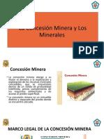 LA CONCESIÓN MINERA Y LOS MINERALES