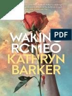 Waking Romeo by Kathryn Barker Chapter Sampler