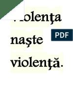 Violenţa naşte    violenţă