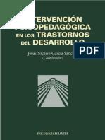 Intervención Psicopedagógica en Los Trastornos Del Desarrollo - Jesús Nicasio García-Sánchez