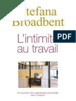 L'intimité au travail. L'irruption de la sphère privée et des communications privées dans l'entreprise. Stefana Broadbent