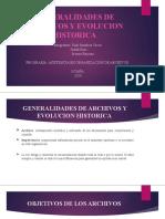Generalidades y Evolucion Historica de los Archivos