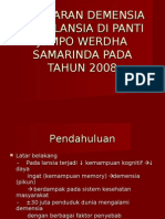 GAMBARAN DEMENSIA PADA LANSIA DI PANTI JOMPO WERDHA SAMARINDA PADA TAHUN 2008