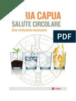 Ilaria Capua - Salute Circolare. Una Rivoluzione Necessaria