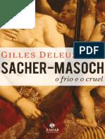 Sacher-Masoch_ o frio e o cruel (Esteticas - Gilles Deleuze