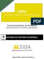 Tutorial Estudiantes de Postgrado - Evaluación Docente e Inscripción de Carga Académica