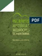 Incriveis Historias Mediocres de Montanha