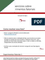 Lista de Exercícios 6 - Experimentos Fatoriais (Presencial)