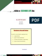 Second Life Regisztracio 2. verzió 2011. február