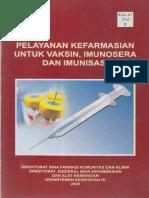 Pelayanan Kefarmasian Untuk Vaksin, Imunosera Dan Imunisasi