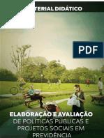 Elaboração e Avaliação de Políticas Públicas e Projetos Sociais Em Previdência