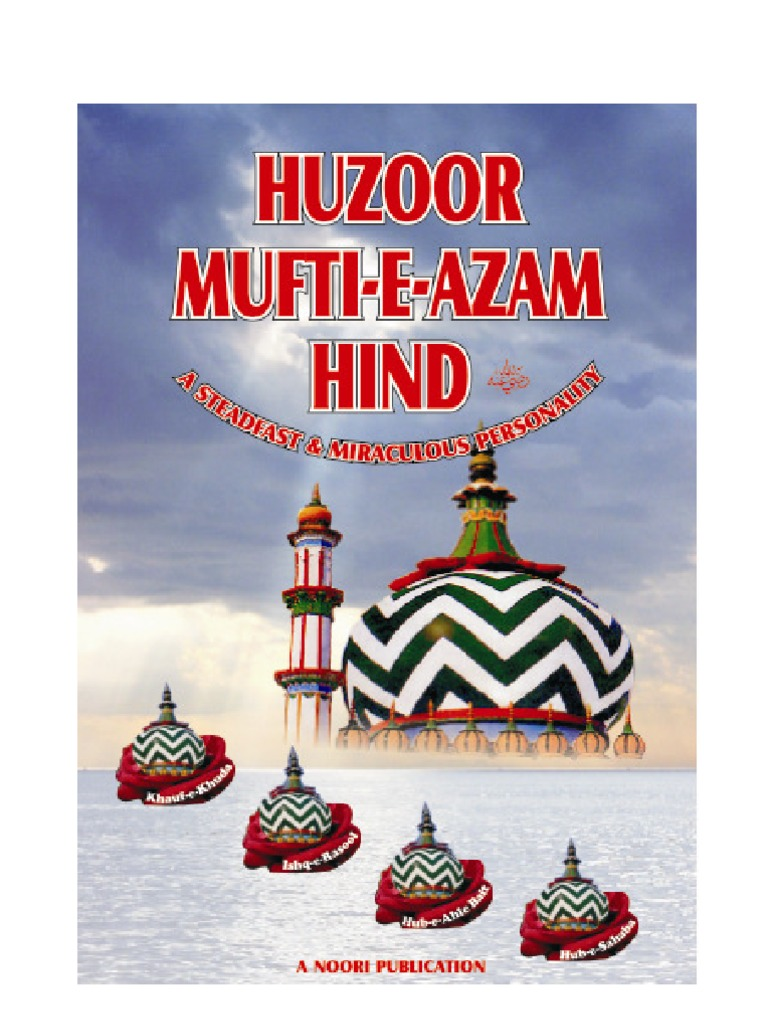 mufti azam e hind islamic behaviour and experience islamic