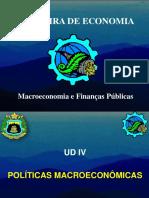 Aula 8 e 9 - Políticas Macroeconômicas