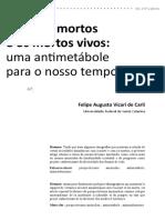 D Felipe Augusto Vicari de Carli - Os vivos mortos e os mortos vivos, uma antimetábole para o nosso tempo