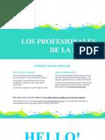 LOS PROFESIONALES DE LA SALUD