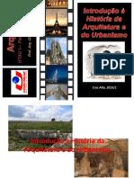 201337_22159_Aula+nº+02+-+Introdução+à+História+da+Arquitetura+e+do+Urbanismo