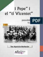 El Ti Pepe i Vicentet FULL SET
