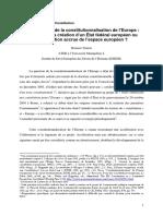 L'Accélération de La Constitutionnalisation de l'Europe - Prémices de La Création d'Un État Fédéral Européen Ou Structuration Accrue de l'Espace Européen ?