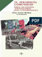 Orden Jerarquía y Comunidad Fascismos Dictaduras y Postfascismos en La Europa Contemporánea