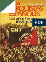 Bookchin, Murray - Los anarquistas españoles (Los años heoicos, 1868-1936) [Numa, 2000]