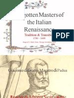 Forgotten Masters of the Italian Renaissance