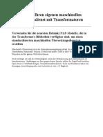 Erstellen Sie Ihren Eigenen Maschinellen Übersetzungsdienst Mit Transformatoren