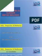 Interpretação SGQ 4.0 - Requisito 10 Melhoria (1)