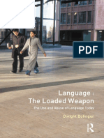 Dwight Bolinger - Language_ the Loaded Weapon_ the Use and Abuse of Language Today (2014, Routledge) - Libgen.lc