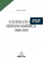 Caudillos en Hispanoamérica 1800-1850 John Lynch