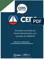 Simulado Administrativo Comentado - CESPE Para Tribunais