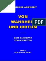 Ludendorff, Mathilde - Von Wahrheit Und Irrtum; Band 6 der blauen Reihe