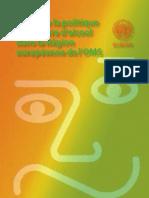 L'Organisation Mondiale de La Sante - Cadre de La Politique en Matiere D'Alcool Dans La Region Europeenne de L'Oms (French Edition) (2006)