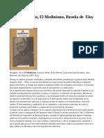 Bataglini, Oscar, El Medinismo, Reseña de  Eloy Reverón