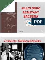 Multi Drug Resistant Bacteria