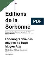 Horizons marins, itinéraires spirituels (Ve-XVIIIe siècles). Volume II. - L'iconographie des navires au Haut Moyen Age - Éditions de la Sorbonne
