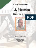 J.J.Moreira 1 - Guerra e Paz - J. J. Gremmelmaier