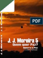 J.J.moreira 5 - Quem Quer Paz