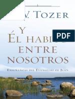 A. W. Tozer + El Habito Entre Nosotros.pdf · Version 1