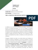 TEMA I . LA DIDÁCTICA COMO DISCIPLINA CIENTÍFICA INTEGRADORA