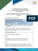 Guia de actividades y Rúbrica de evaluación - Paso 2 y 3 - Informe de la Definición del problema y del Planteamiento de la hipótesis