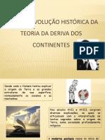 Génese e Evolução Histórica Da Teoria Da Deriva Dos Continentes