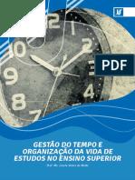 Gestão do tempo e organização da vida de estudos no Ensino Superior