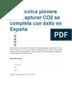 Una Técnica Pionera Para Capturar CO2 Se Completa Con Éxito en España