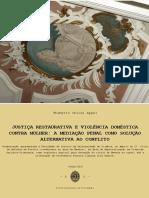 Justiça Restaurativa e Violência doméstica contra mulher - a mediação penal como solução alternativa ao conflito