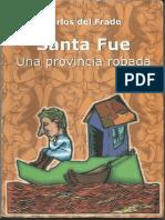 Del Frade. Santa Fe una provincia robada