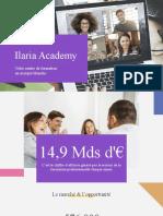 Ilaria Academy - Marque Blanche